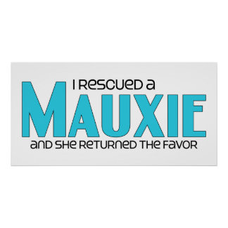 I Rescued a Mauxie (Female) Dog Adoption Design Poster