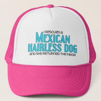 I Rescued a Mexican Hairless Dog (Female Dog) Trucker Hat
