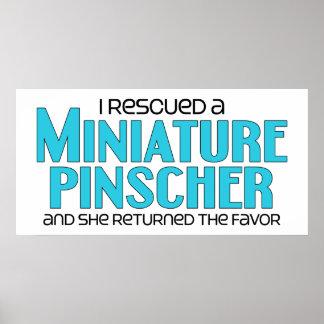 I Rescued a Miniature Pinscher (Female Dog) Poster