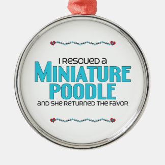 I Rescued a Miniature Poodle (Female Dog) Round Metal Christmas Ornament