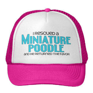 I Rescued a Miniature Poodle (Male Dog) Trucker Hat