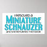 I Rescued a Miniature Schnauzer (Female Dog) Poster