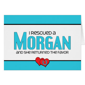 I Rescued a Morgan (Female Horse) Card