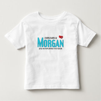 I Rescued a Morgan (Male Horse) Toddler T-shirt