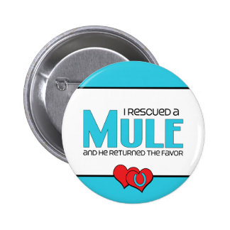 I Rescued a Mule Male Mule Buttons