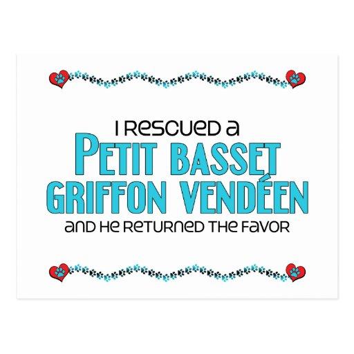 I Rescued a Petit Basset Griffon Vendéen (Male) Post Cards