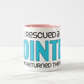 I Rescued a Pointer (Male Dog) Coffee Mugs