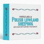 I Rescued a Polish Lowland Sheepdog (Female Dog) Vinyl Binder