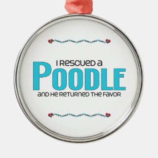 I Rescued a Poodle (Male Dog) Round Metal Christmas Ornament