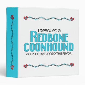 I Rescued a Redbone Coonhound (Female Dog) Binder