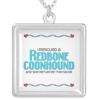 I Rescued a Redbone Coonhound (Female Dog) Square Pendant Necklace