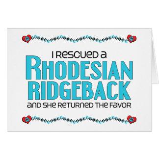 I Rescued a Rhodesian Ridgeback (Female Dog) Card