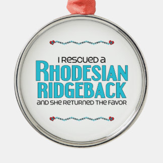 I Rescued a Rhodesian Ridgeback (Female Dog) Round Metal Christmas Ornament