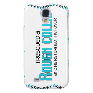 I Rescued a Rough Collie (Male Dog) Samsung Galaxy S4 Covers