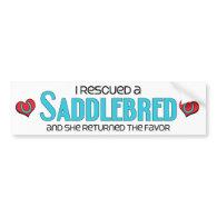 I Rescued a Saddlebred (Female Horse) Bumper Stickers