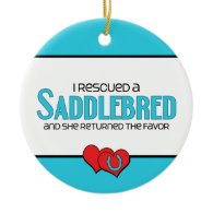I Rescued a Saddlebred (Female Horse) Christmas Ornaments