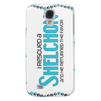 I Rescued a Shelchon (Male) Dog Adoption Design Samsung Galaxy S4 Cases
