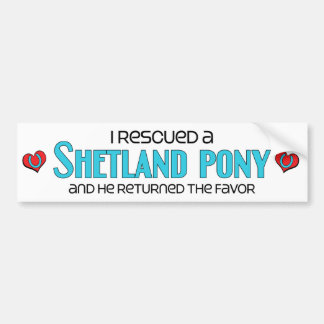 I Rescued a Shetland Pony (Male Pony) Bumper Sticker