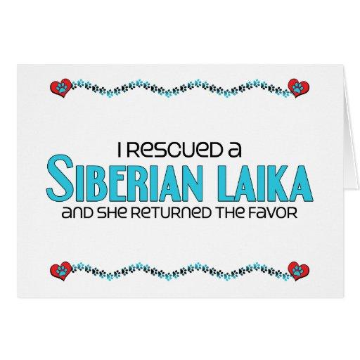 I Rescued a Siberian Laika (Female Dog) Greeting Card