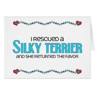 I Rescued a Silky Terrier (Female Dog) Greeting Card