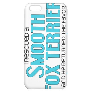 I Rescued a Smooth Fox Terrier (Male Dog) Cover For iPhone 5C