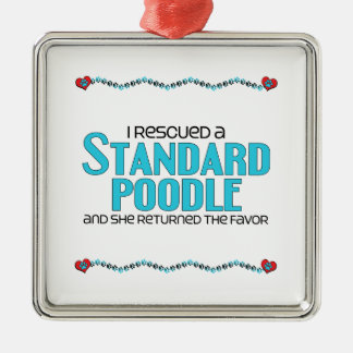 I Rescued a Standard Poodle (Female Dog) Square Metal Christmas Ornament