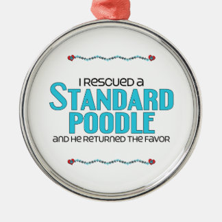I Rescued a Standard Poodle (Male Dog) Round Metal Christmas Ornament