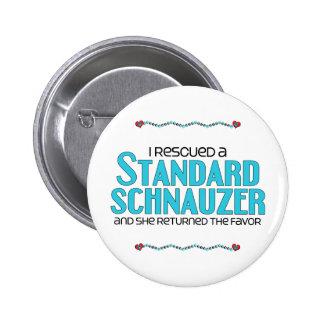 I Rescued a Standard Schnauzer (Female Dog) Pins
