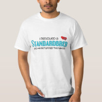 I Rescued a Standardbred (Male Horse) T-Shirt
