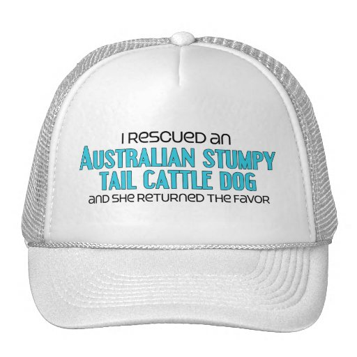 I Rescued a Stumpy Tail Cattle Dog (Female) Hats