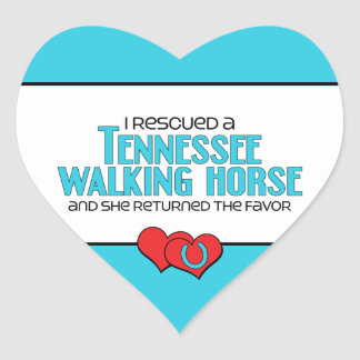 I Rescued a Tennessee Walking Horse (Female Horse) Heart Sticker