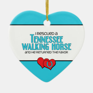 I Rescued a Tennessee Walking Horse (Male Horse) Ceramic Ornament