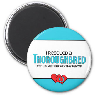 I Rescued a Thoroughbred (Male Horse) 2 Inch Round Magnet