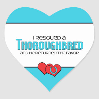 I Rescued a Thoroughbred (Male Horse) Heart Sticker