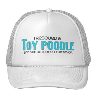 I Rescued a Toy Poodle (Female Dog) Trucker Hat