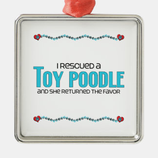 I Rescued a Toy Poodle (Female Dog) Square Metal Christmas Ornament