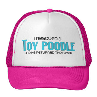 I Rescued a Toy Poodle (Male Dog) Trucker Hat