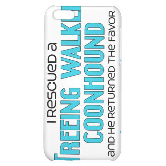 I Rescued a Treeing Walker Coonhound (Male Dog) iPhone 5C Case