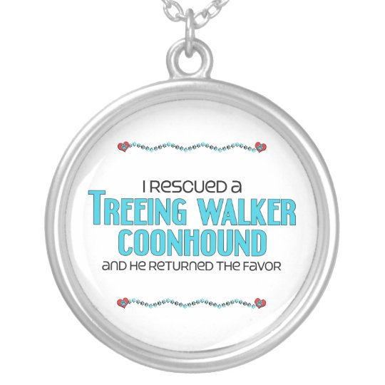 I Rescued a Treeing Walker Coonhound (Male Dog) Silver Plated Necklace
