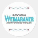 I Rescued a Weimaraner (Male Dog) Round Stickers