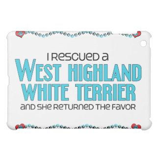 I Rescued a West Highland White Terrier (Female) iPad Mini Cover