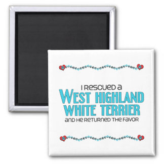 I Rescued a West Highland White Terrier (Male Dog) Magnet