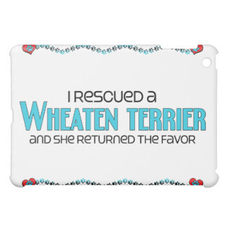 I Rescued a Wheaten Terrier (Female Dog) Case For The iPad Mini