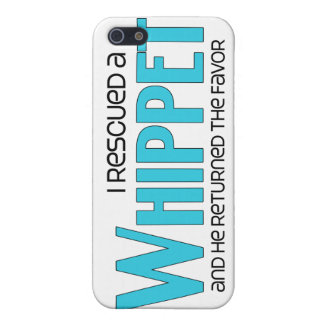 I Rescued a Whippet (Male Dog) Case For iPhone 5