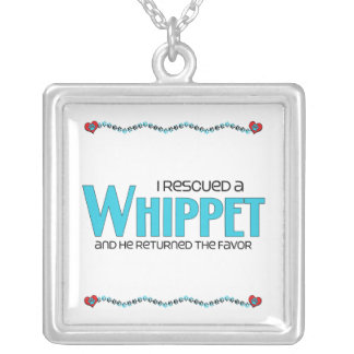 I Rescued a Whippet (Male Dog) Pendant
