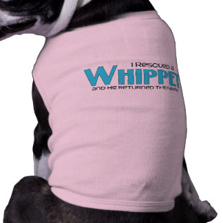 I Rescued a Whippet (Male Dog) Pet Clothing