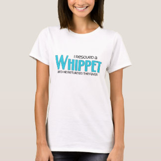 I Rescued a Whippet (Male Dog) T-Shirt