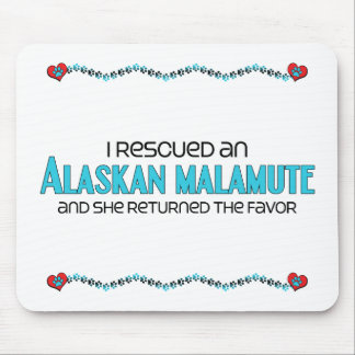 I Rescued an Alaskan Malamute (Female Dog) Mouse Pad