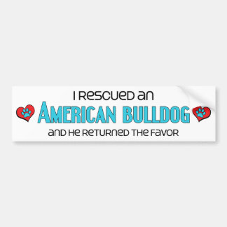 I Rescued an American Bulldog (Male Dog) Bumper Sticker
