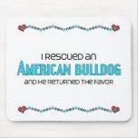 I Rescued an American Bulldog (Male Dog) Mousepad